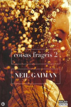 Coisas frágeis 2 (Coisas frágeis, #2)