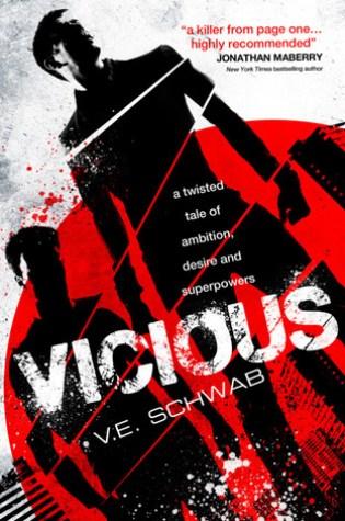 Vicious (The Villains #1) – V.E. Schwab