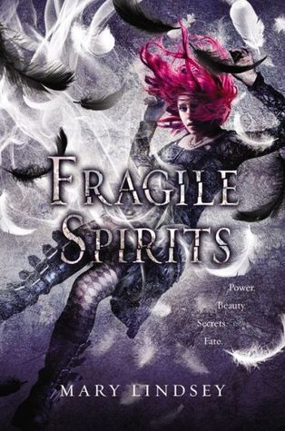Fragile Spirits (Souls, #2)