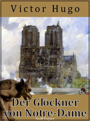 Der Glöckner von Notre-Dame - Vollständige digitale Fassung