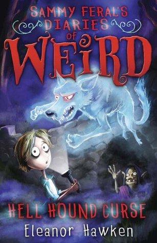 Image result for Sammy Feral's Diaries Of Weird - Hellhound Curse