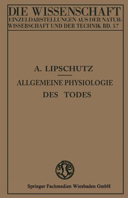 Allgemeine Physiologie Des Todes