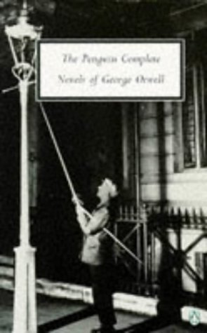 George Orwell Omnibus: The Complete Novels: Animal Farm, Burmese Days, A Clergyman's Daughter, Coming up for Air, Keep the Aspidistra Flying, and Nineteen Eighty-Four