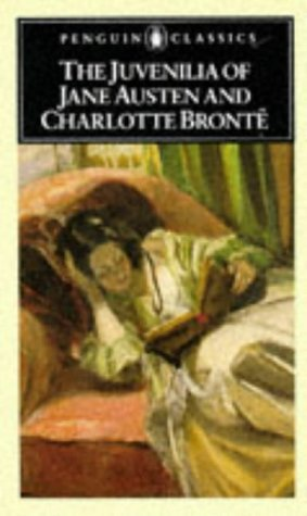 The Juvenilia of Jane Austen and Charlotte Brontë