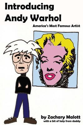 Introducing Andy Warhol: America's Most Famous Artist