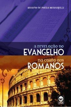 A Revelação do Evangelho na Carta aos Romanos