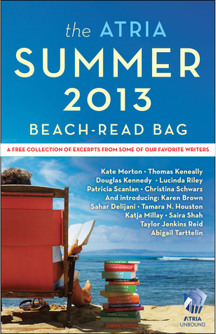 The Atria Summer 2013 Beach-Read Bag: A Free Collection of Excerpts from Some of Our Favorite Writers