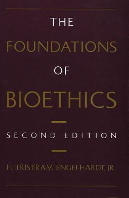 Foundations of Bioethics