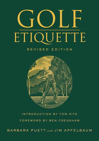 Golf Etiquette, Revised Edition