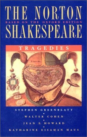 Tragedies (The Norton Shakespeare, Based on the Oxford Edition)