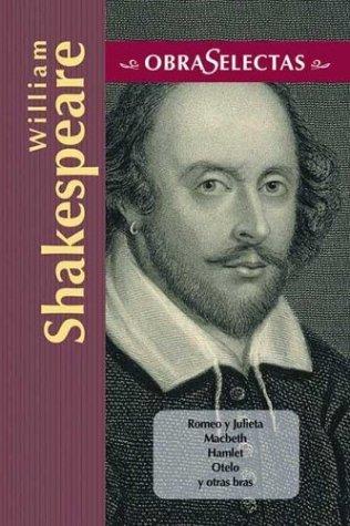 Romeo y Julieta/Macbeth/Hamlet/Otelo/La fierecilla domado/El sueño de una noche de verano/ El mercader de Venecia