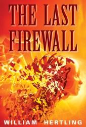 The Last Firewall (Singularity #3) Book