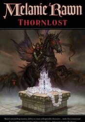 Thornlost  (Glass Thorns, #3) Book by Melanie Rawn