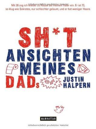 Sh*t  Ansichten Meines Dads