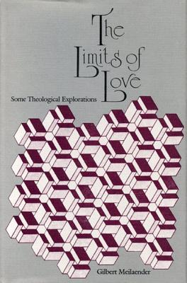 The Limits of Love: Some Theological Explorations