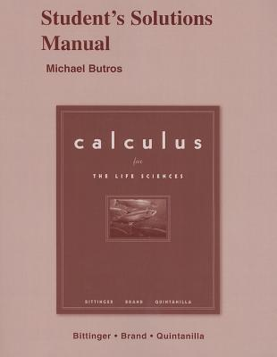 Student Solutions Manual for Calculus for the Life Sciences