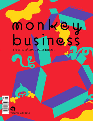Monkey Business: New Writing from Japan - Volume 2