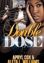 Double Dose Book by Aleta L. Williams