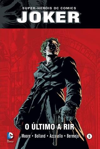Joker: O Último a Rir (Super-Heróis DC Comics, #5: Batman Coringa)