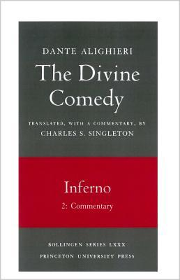The Divine Comedy, Volume I: Inferno, Part 2: Commentary