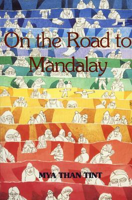 On the Road to Mandalay: Tales of Ordinary People
