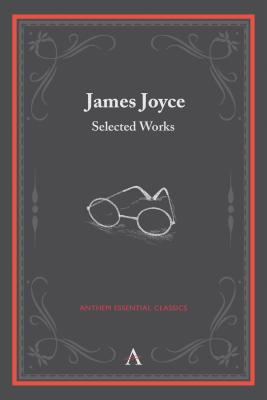 James Joyce: Selected Works