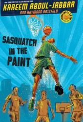 Sasquatch in the Paint (Streetball Crew, #1) Book