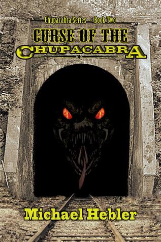Curse of the Chupacabra (Chupacabra Series #2)