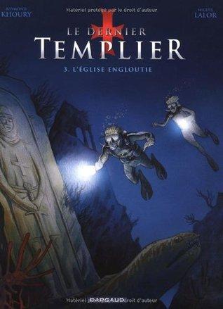 L'eglise Engloutie (Le Dernier Templier, #3)