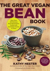 The Great Vegan Bean Book Book by Kathy Hester