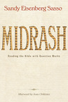 Midrash: Reading the Bible with Question Marks by Sandy Eisenberg Sasso