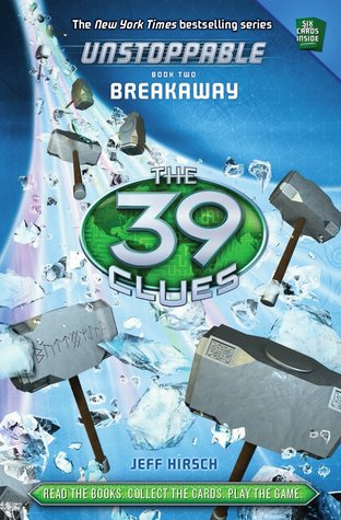 Breakaway (The 39 Clues: Unstoppable, #2)