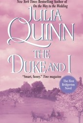 The Duke and I (Bridgertons, #1) Book
