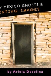 New Mexico Ghosts and Haunting Images Pdf Book