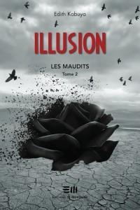 Illusion (Les Maudits, #2)