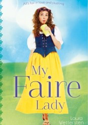My Faire Lady Book by Laura Wettersten