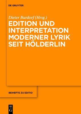 Edition Und Interpretation Moderner Lyrik Seit Hölderlin
