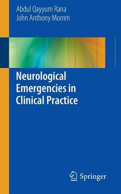Neurological Emergencies in Clinical Practice