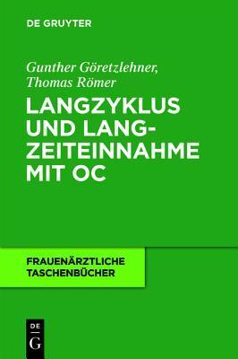 Langzyklus Und Langzeiteinnahme Mit Oc