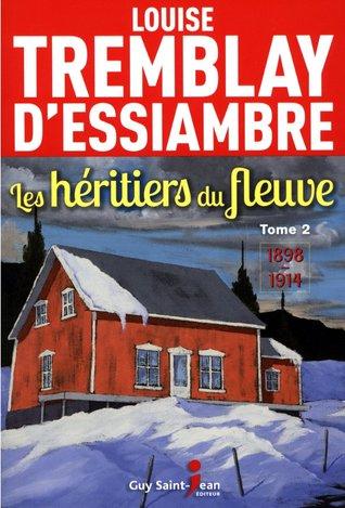 1898-1914 (Les héritiers du fleuve #2)