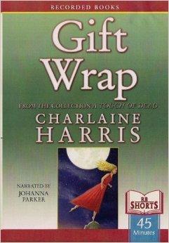Gift Wrap (Sookie Stackhouse 8.1)