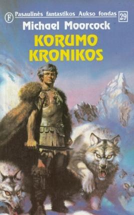 Korumo kronikos (Corum #4-5)