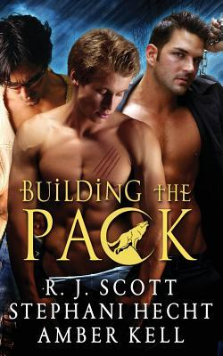 Building the Pack (Building the Pack #1-3)