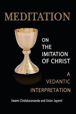 Meditation on the Imitation of Christ: A Vedantic Interpretation