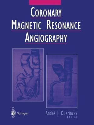 Coronary Magnetic Resonance Angiography