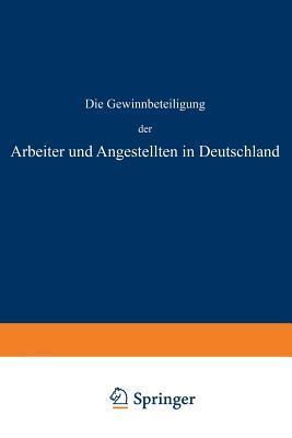 Die Gewinnbeteiligung Der Arbeiter Und Angestellten in Deutschland