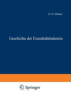 Geschichte Der Eisendrahtindustrie