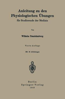 Anleitung Zu Den Physiologischen Ubungen: Fur Studierende Der Medizin