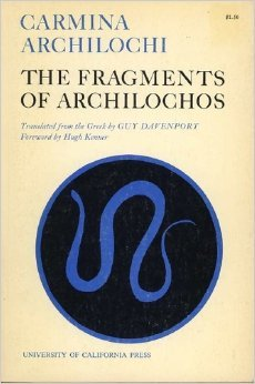 Carmina Archilochi: The Fragments of Archilochos