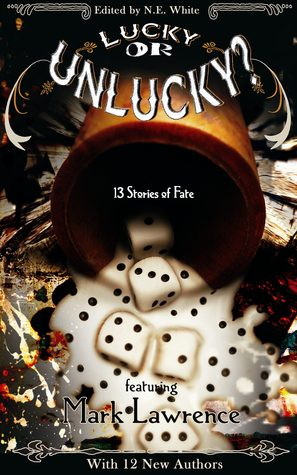 Lucky or Unlucky?: 13 Stories of Fate